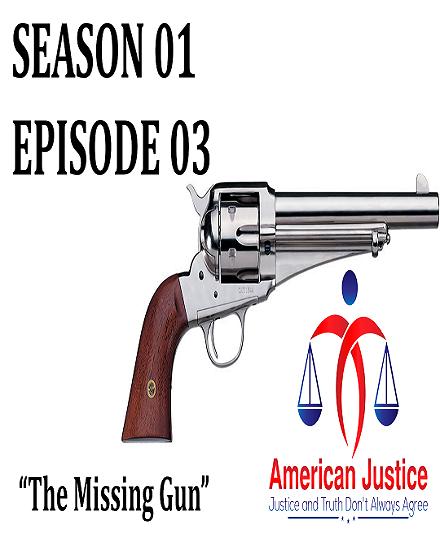 S01E03 – The Missing Gun