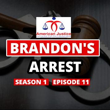 S01E11 – Brandon's Arrest