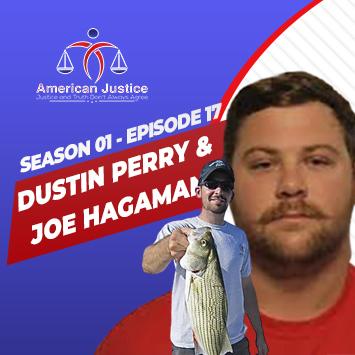 S01E17 – Joe Hagaman & Dustin Perry Interviews
